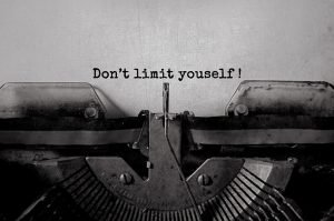 Don't Limit Yourself Typed On Paper